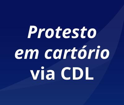 Protesto em cartório via CDL